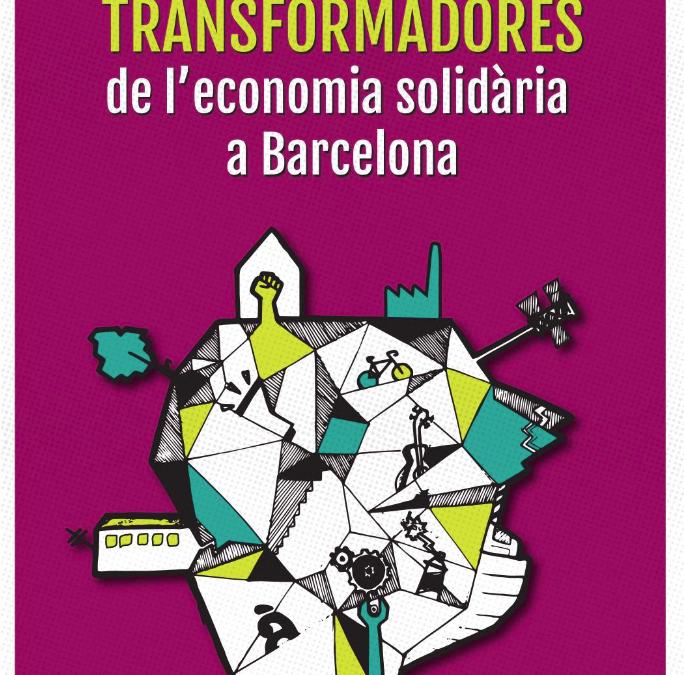 Pràctiques transformadores de l'ESS a Barcelona