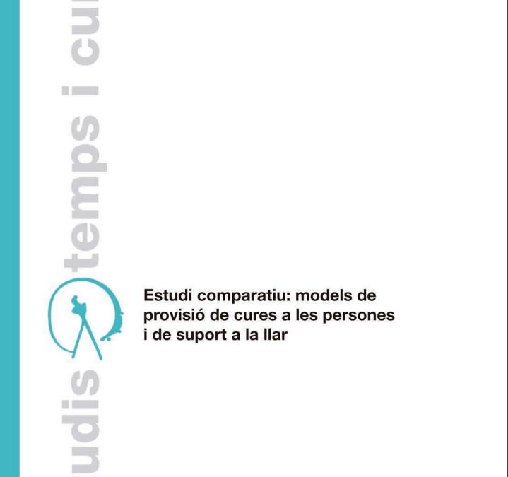 Ja podeu llegir l'informe «Models de provisió de les cures a les persones i suport a la llar»